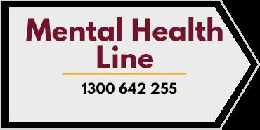 Mental Health Line - 1300 642 255