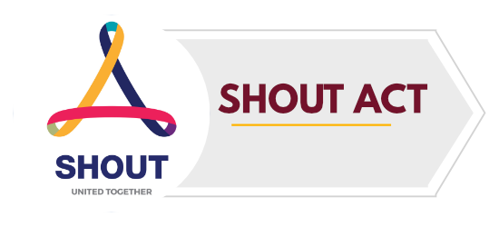 SHOUT ACT